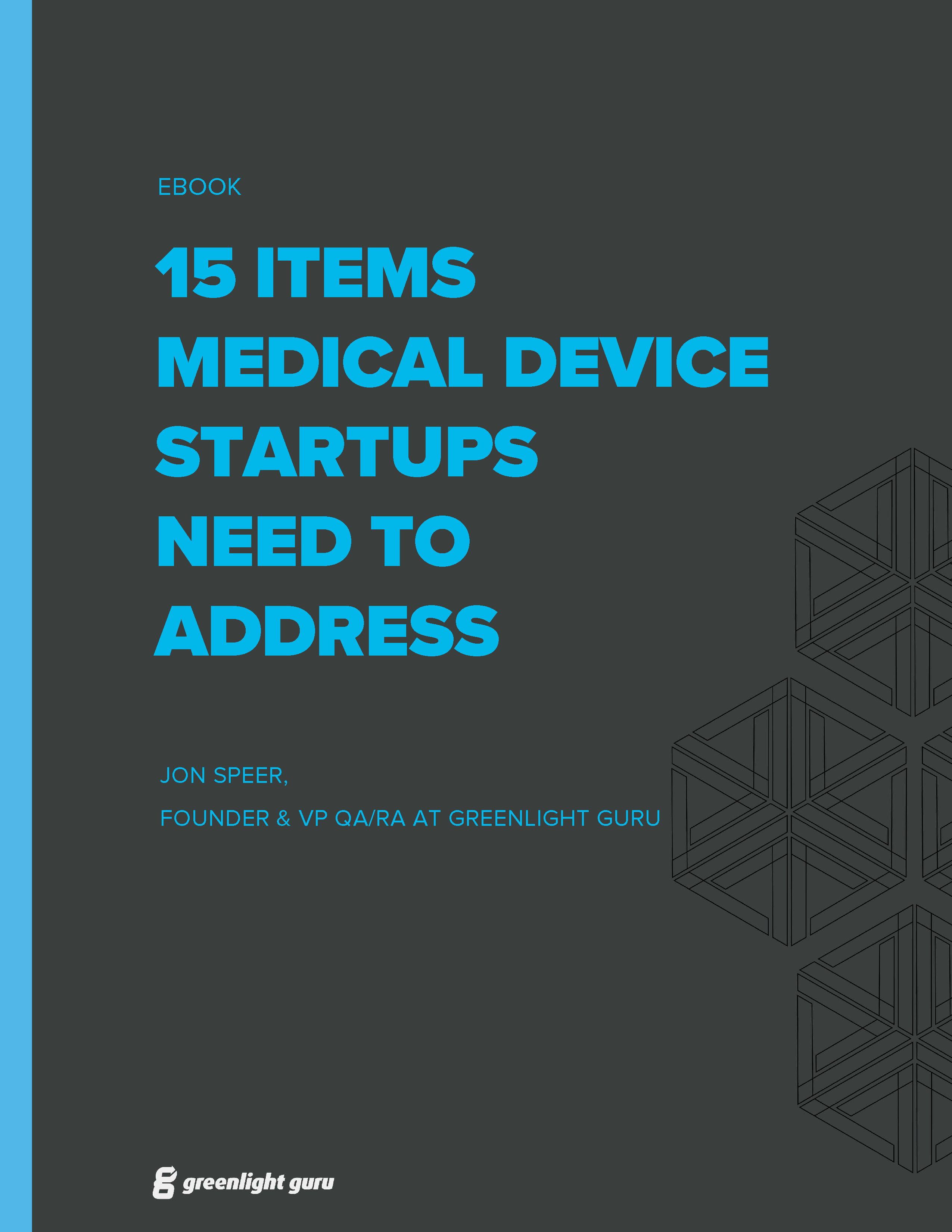 15 Items for Medical Device Startups to Address