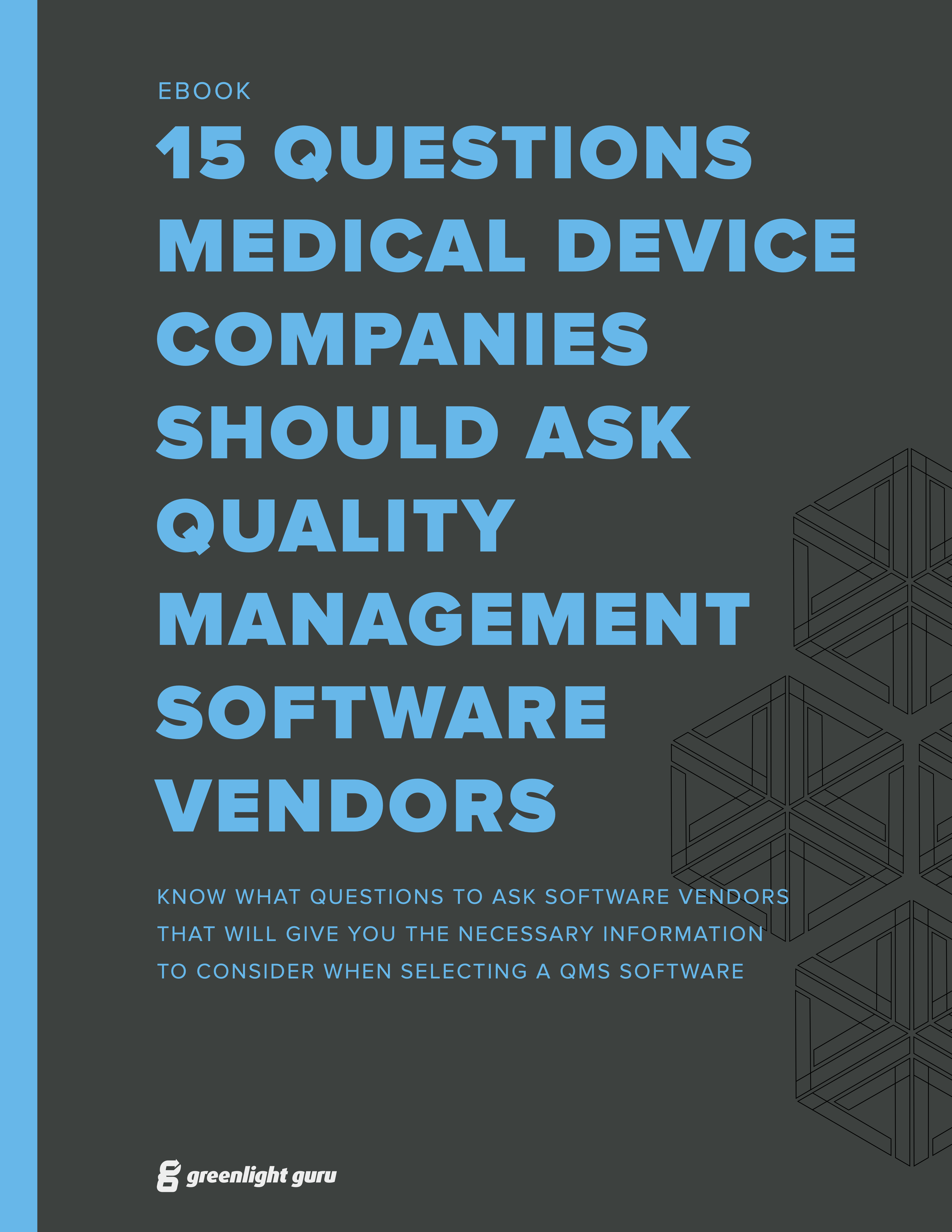 15 Questions Medical Device Companies Should Ask QMS Software Vendors