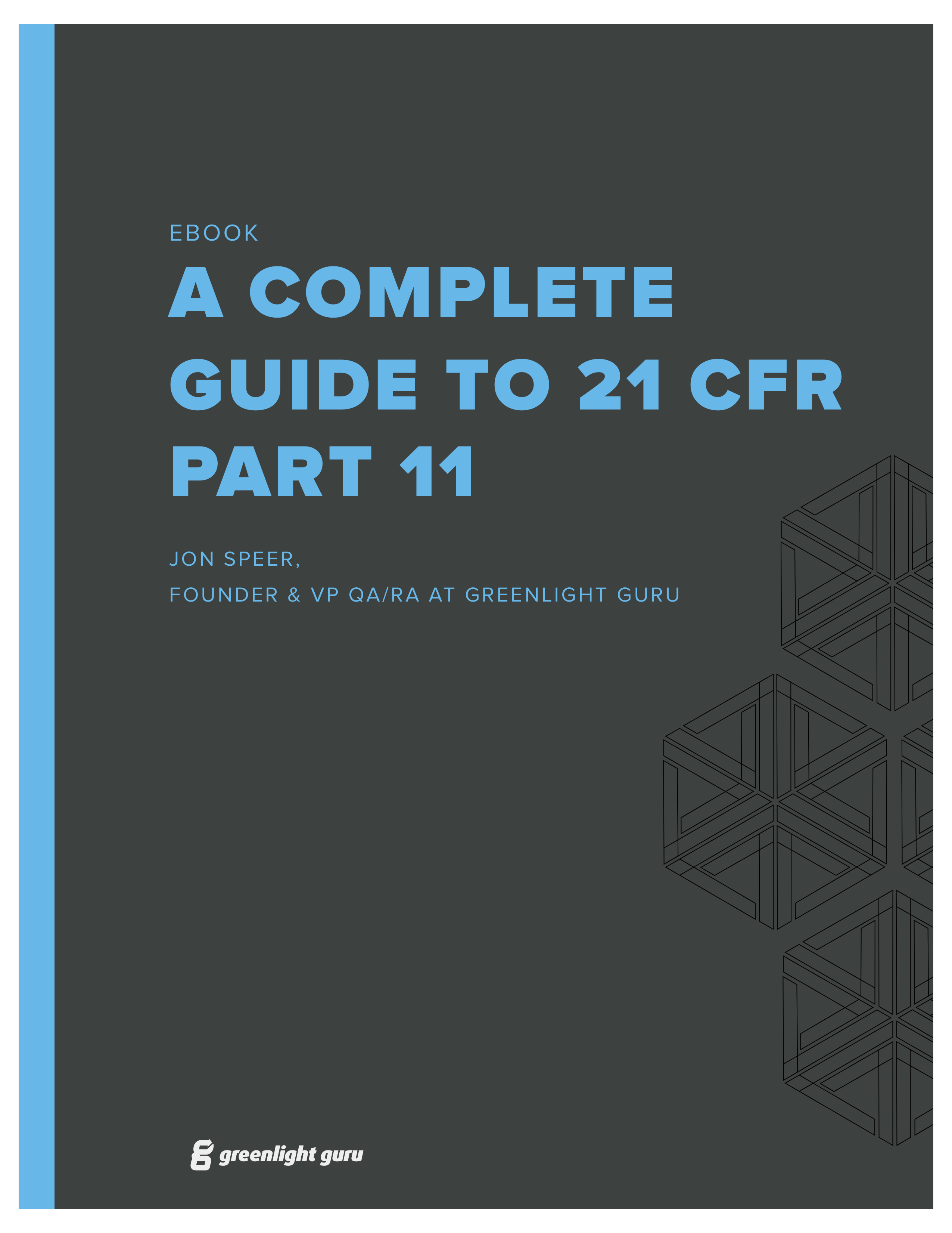 21 CFR Part 11: A Complete Guide
