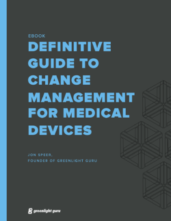 (cover) Definitive Guide to Change Management for Medical Devices_Greenlight Guru