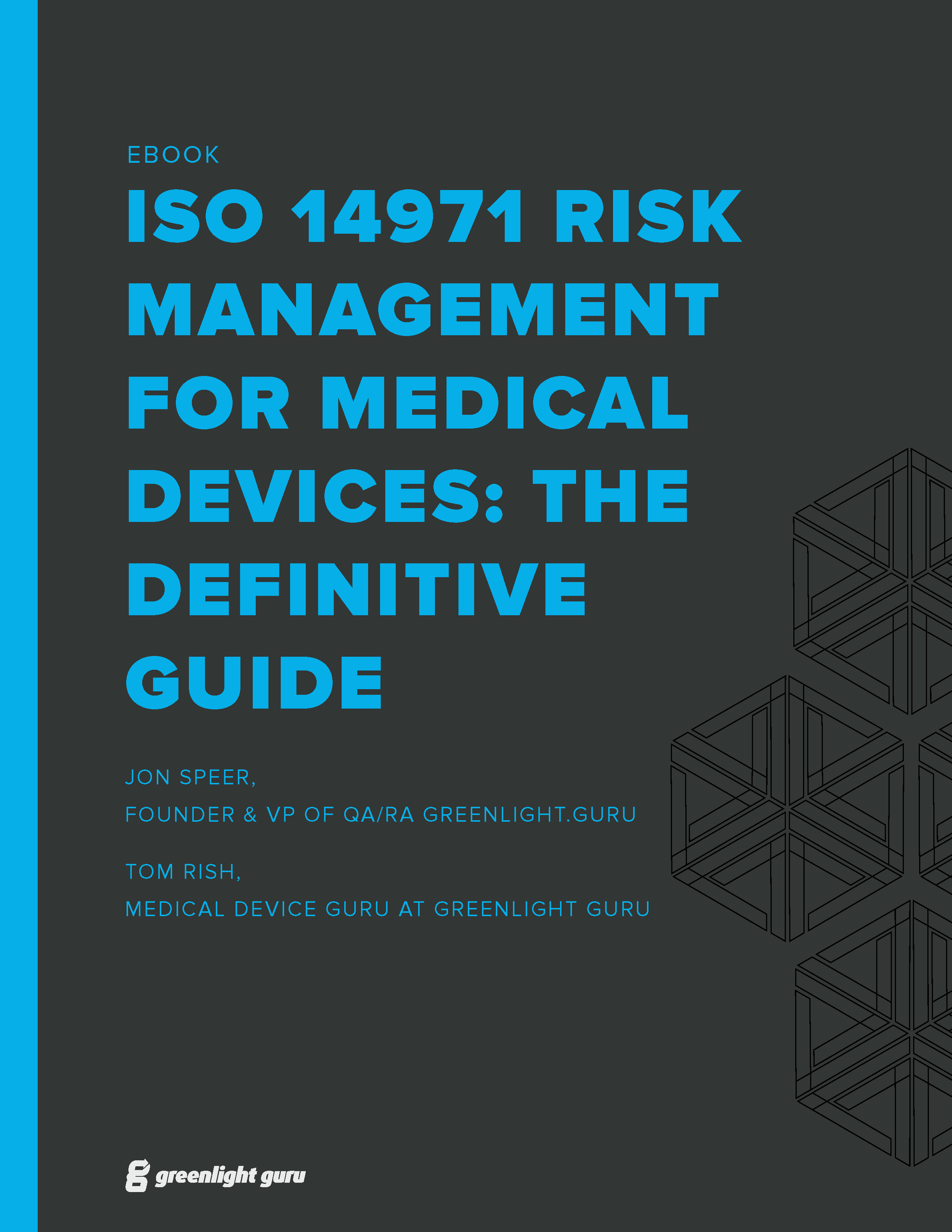 (cover) Definitive Guide to ISO 14971-2019 Risk Management for Medical Devices_Greenlight Guru
