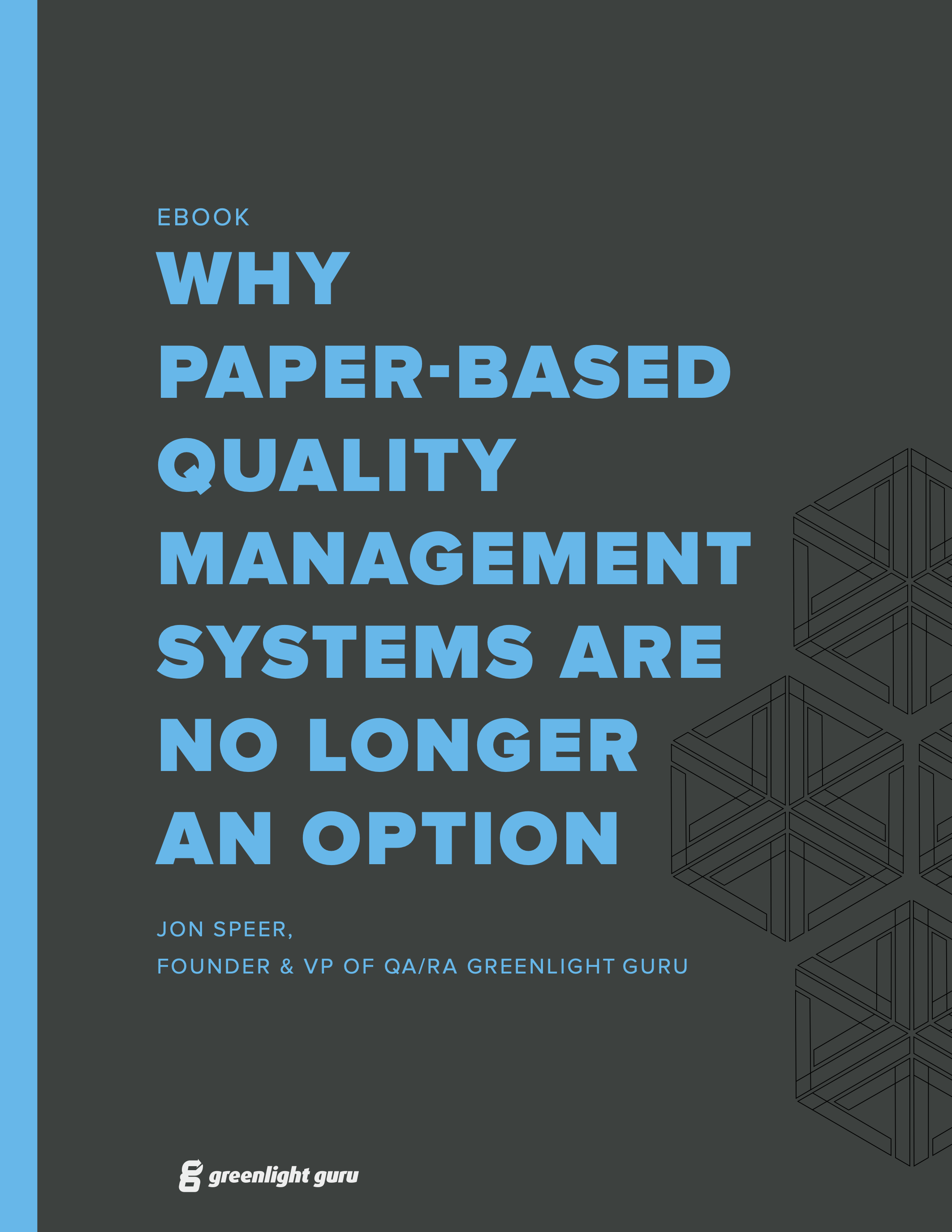(cover) Why a Paper Based QMS is No Longer an Option