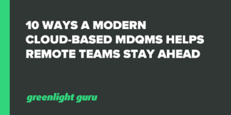 10 Ways A Modern, Cloud-Based MDQMS Helps Remote Teams Stay Ahead - Featured Image