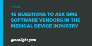 15 questions QMS software vendors