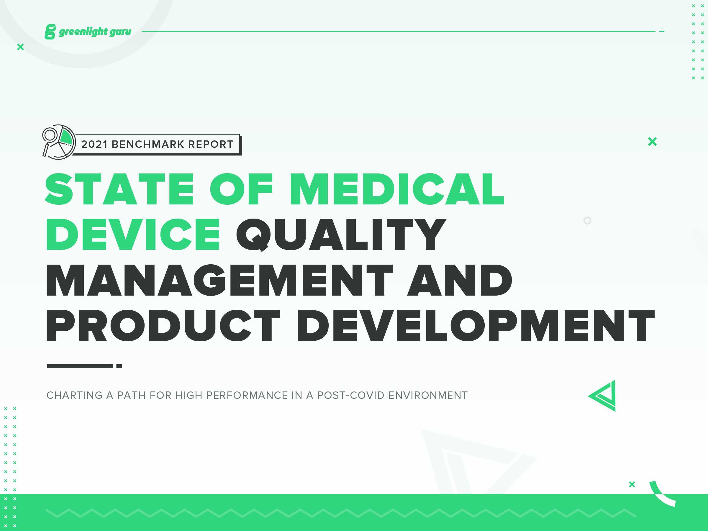2021 State of Medical Device Benchmark Report