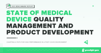 2021 State of Medical Device Quality Management and Product Development Benchmark Report - Featured Image