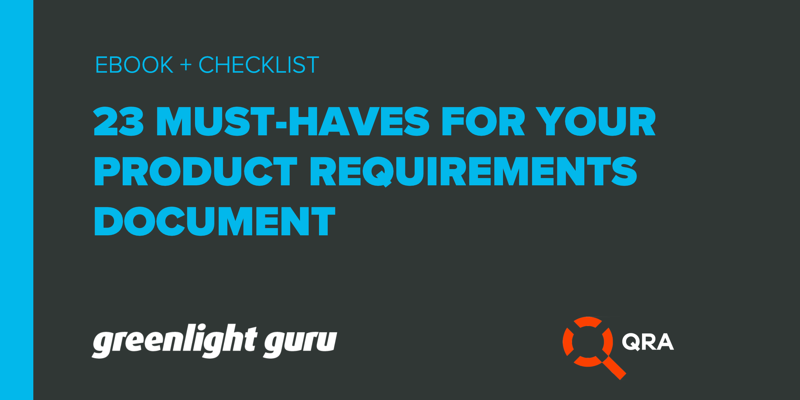 23 must-haves product requirements document_greenlight-guru-qra
