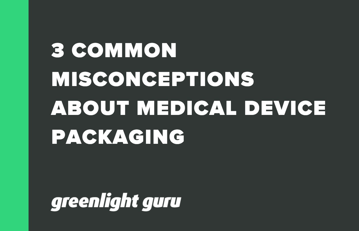 3 COMMON MISCONCEPTIONS ABOUT MEDICAL DEVICE PACKAGING (1)