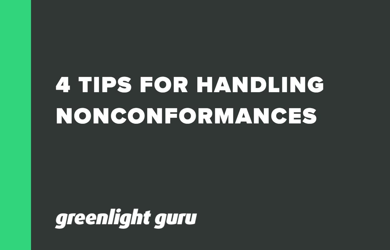 4 TIPS FOR HANDLING NONCONFORMANCES
