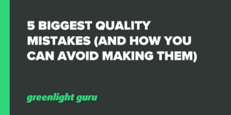 5 Biggest Quality Mistakes (And How You Can Avoid Making Them) - Featured Image