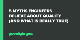 5 Myths Engineers Believe About Quality (and what is really true) - Featured Image