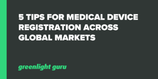 5 Tips for Medical Device Registration across Global Markets - Featured Image