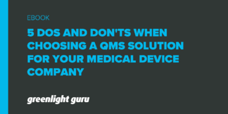 5 Do's and Don'ts when Choosing a QMS Solution for your Medical Device Company - Featured Image