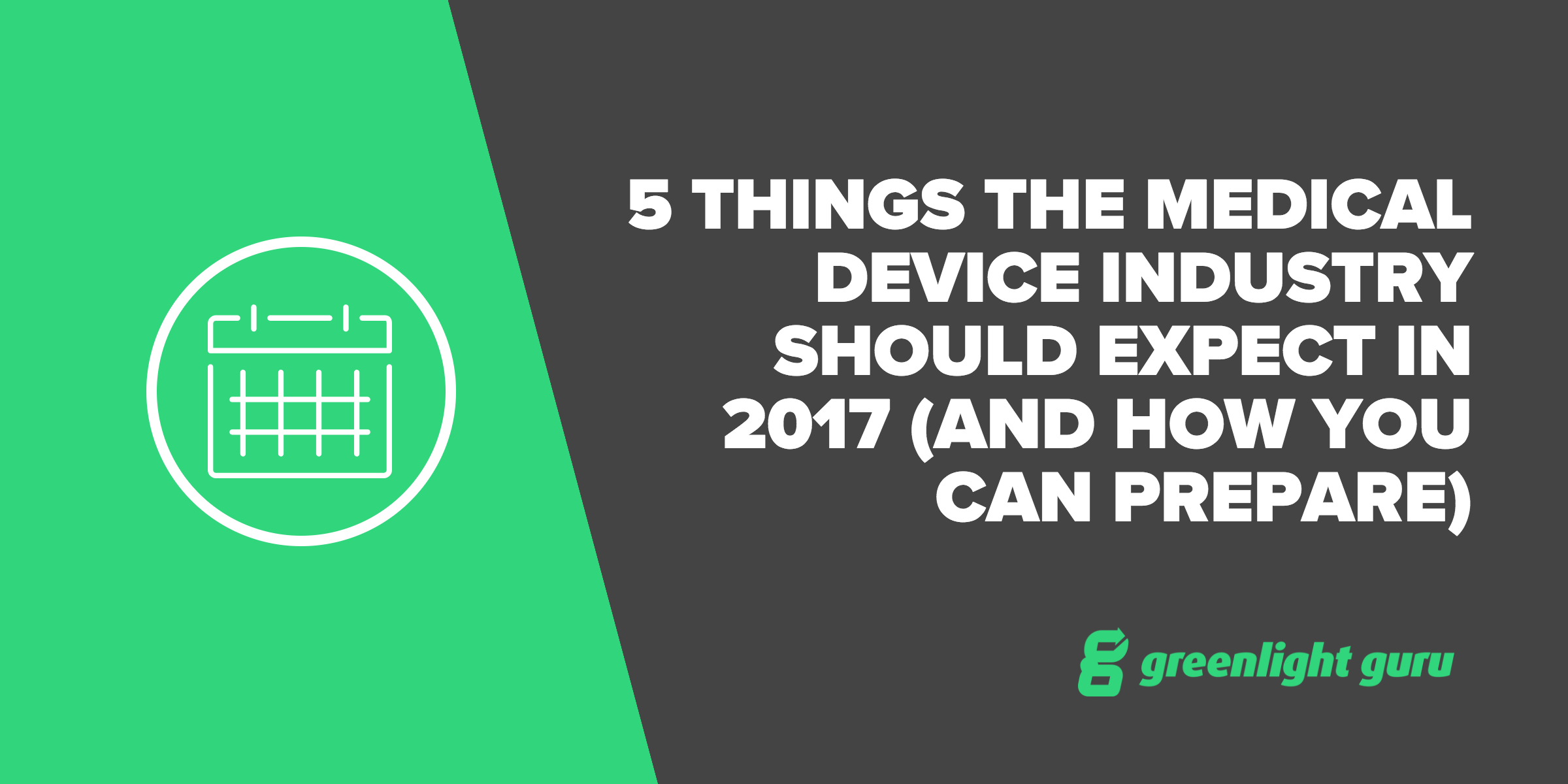 5 things the med device industry should expect