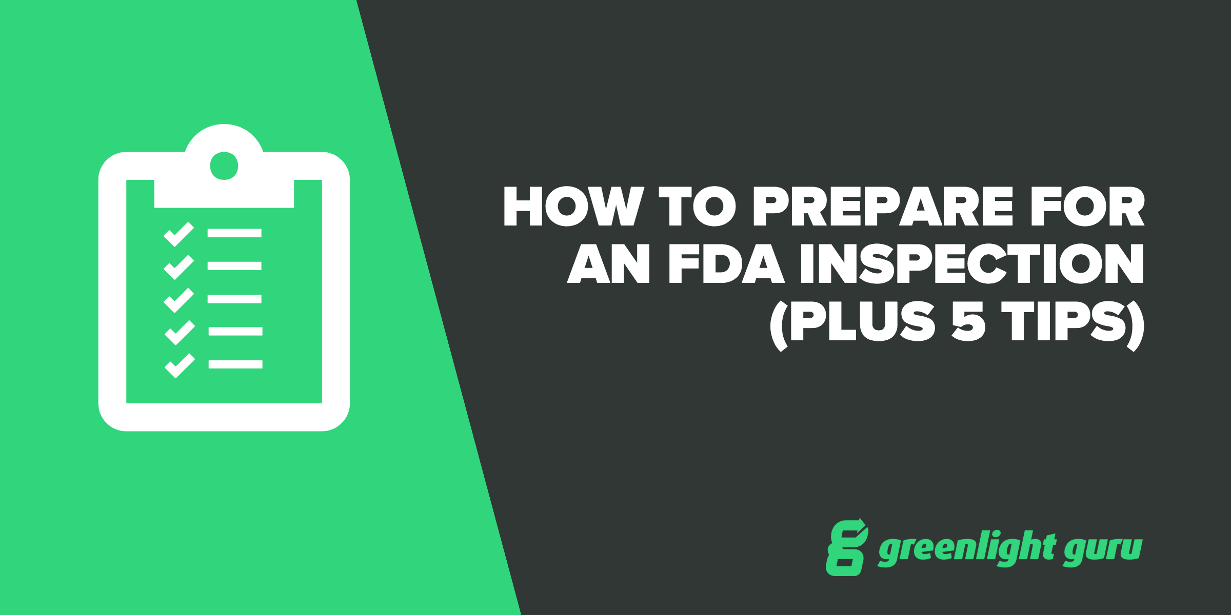 How To Prepare for an FDA Inspection (Plus 5 Tips) - Featured Image