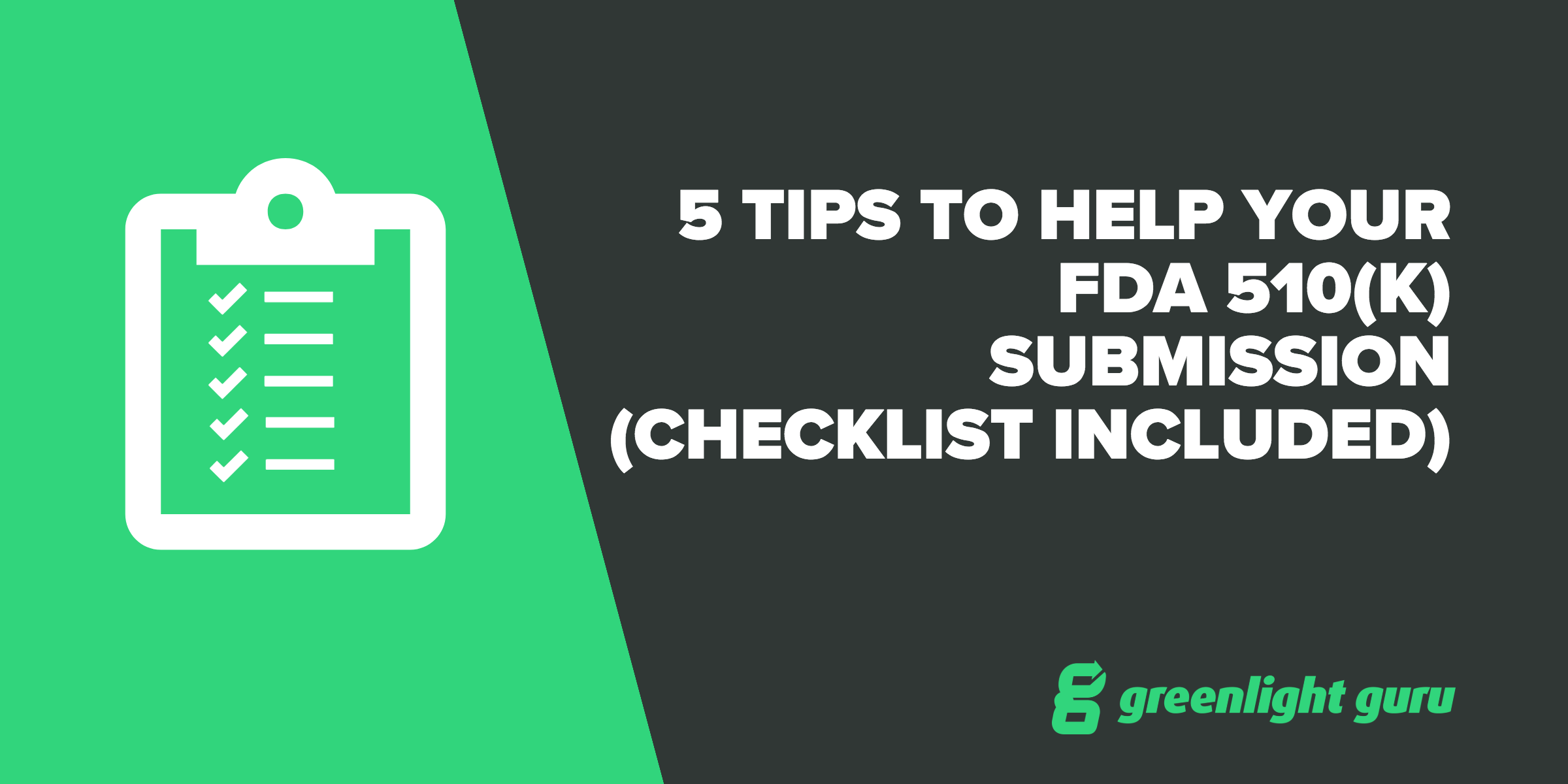 5 Tips to Help Your FDA 510(k) Submission (checklist included) - Featured Image