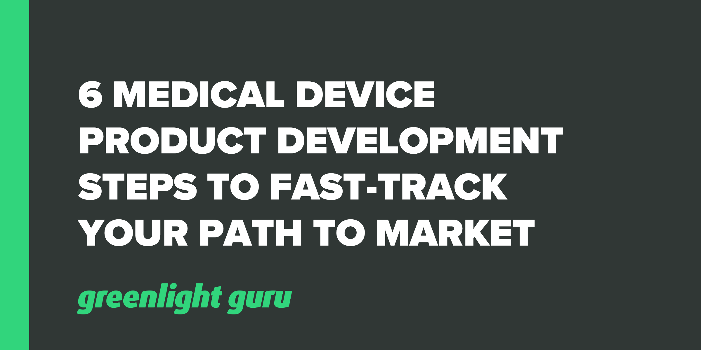6 medical device product dev