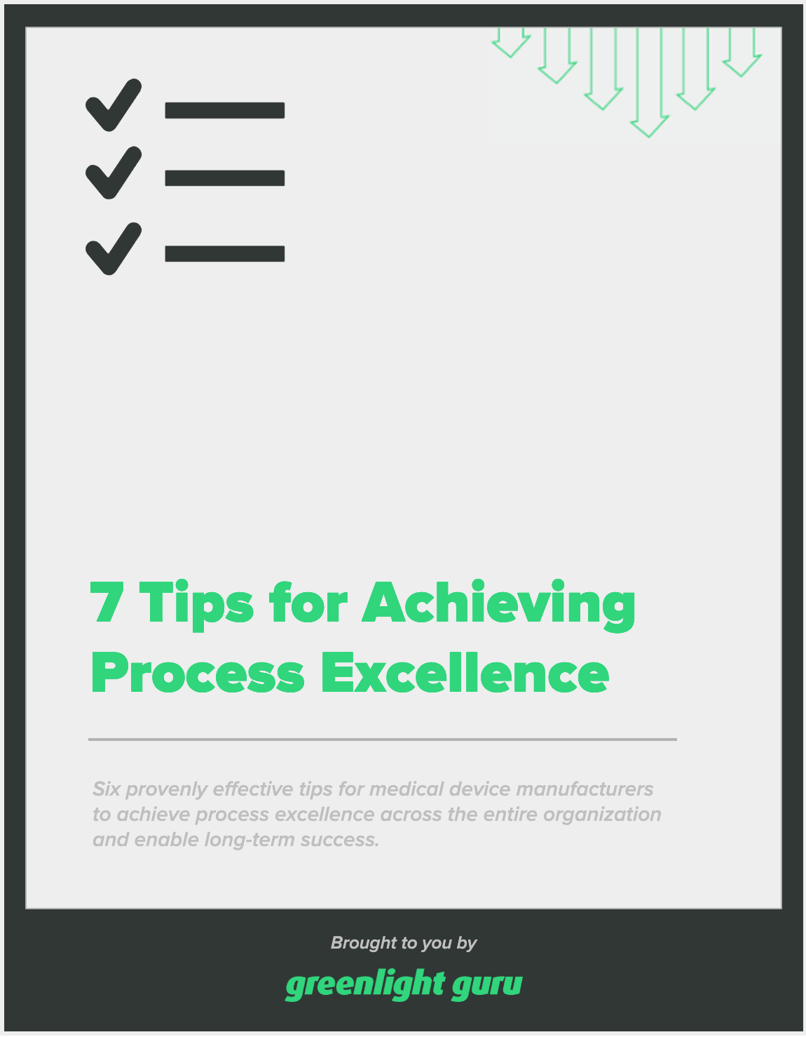 7 tips for achieving process excellence