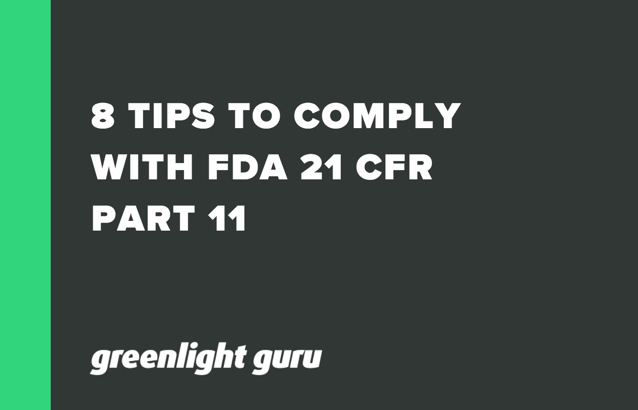 8 TIPS TO COMPLY WITH FDA 21 CFR PART 11
