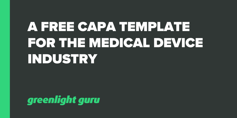 A Free CAPA Template for the Medical Device Industry