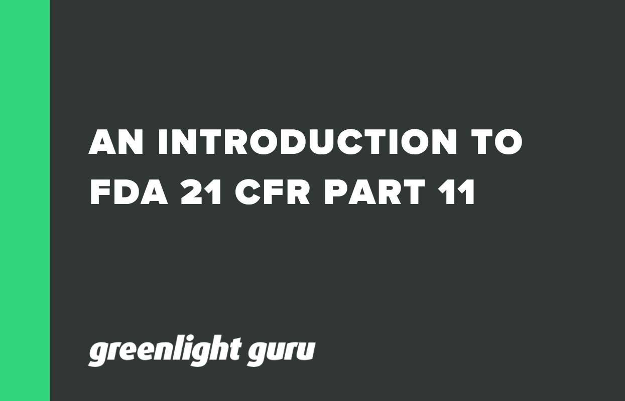 AN INTRODUCTION TO FDA 21 CFR PART 11