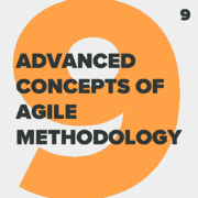 Agile_ADVANCED CONCEPTS OF AGILE METHODOLOGY_9