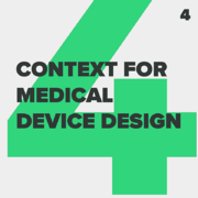 Agile_CONTEXT FOR MEDICAL DEVICE DESIGN_4