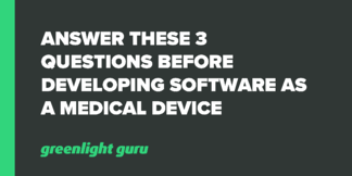 Answer these 3 questions before developing Software as a Medical Device - Featured Image