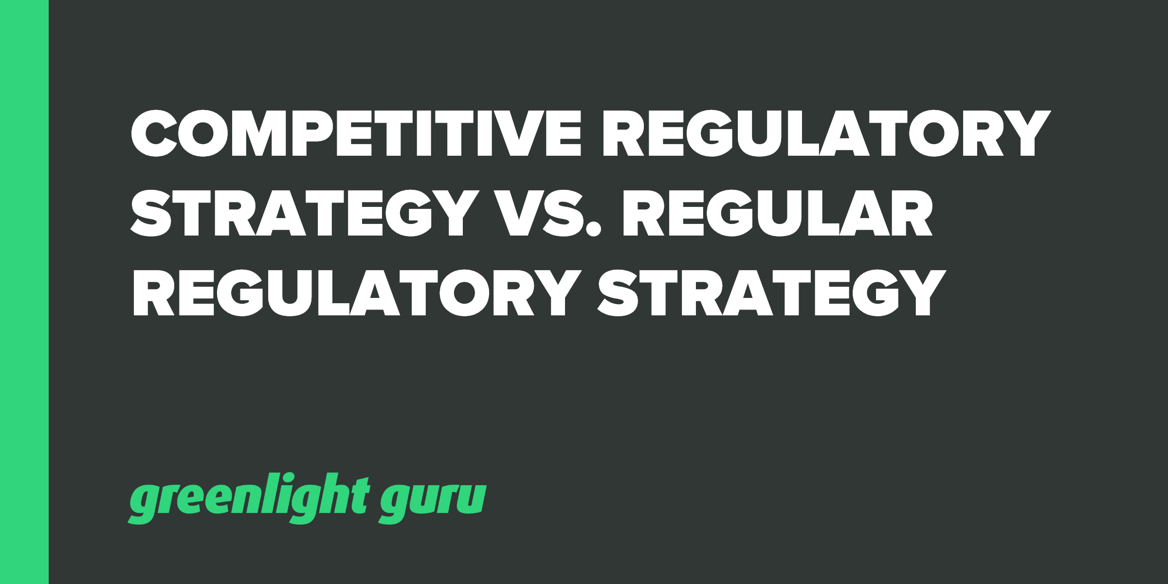 Comp regulatory strategy vs. regular