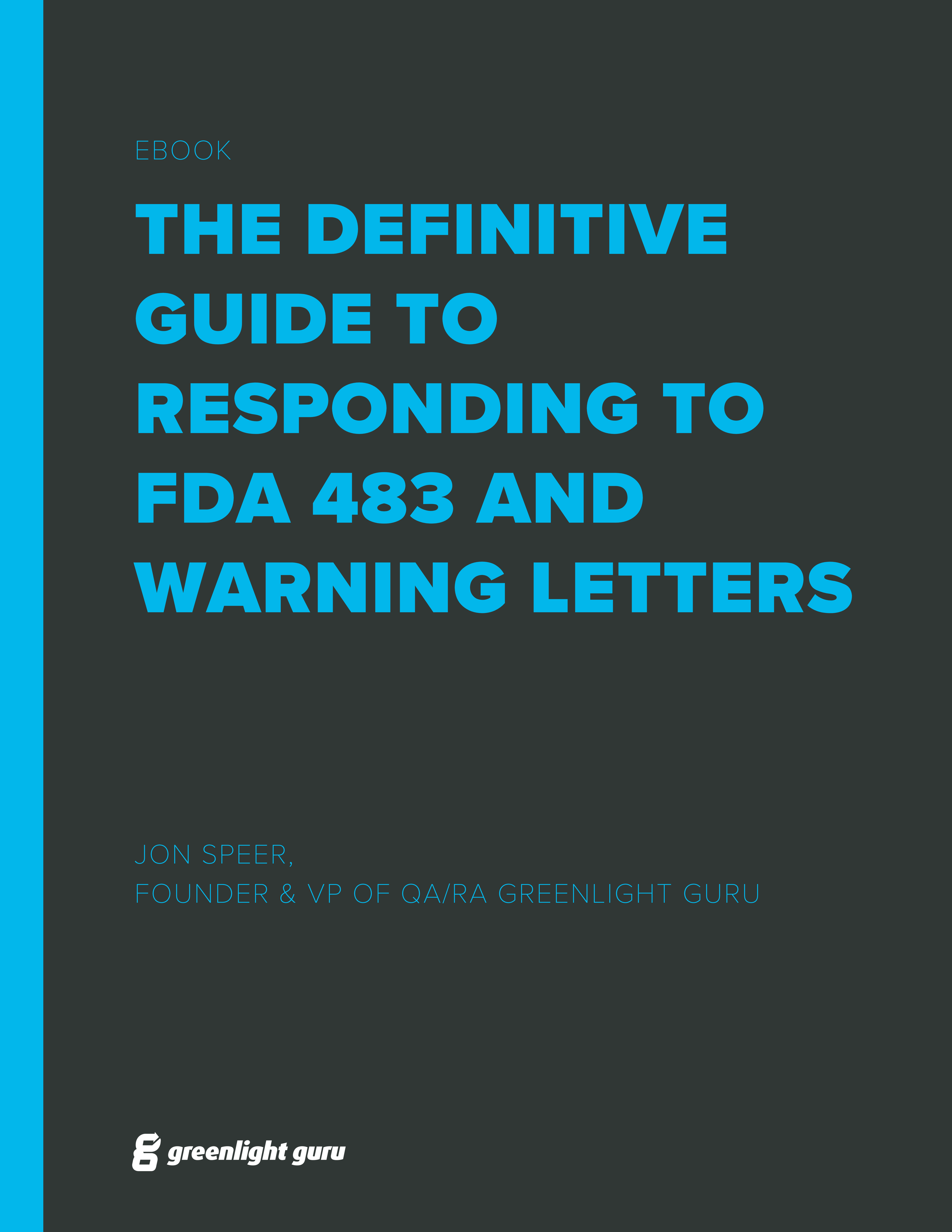 definitive guide to responding to FDA 483s & Warning Letters