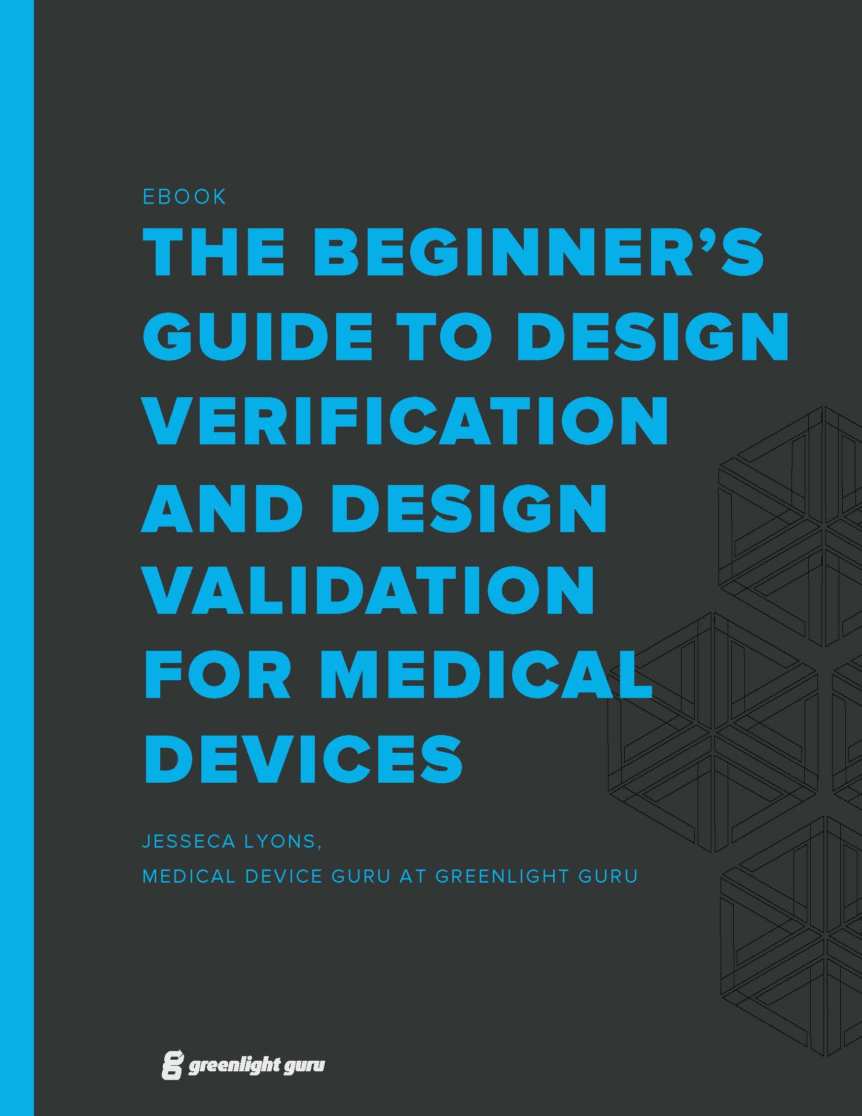 Design Verification & Validation for Medical Devices
