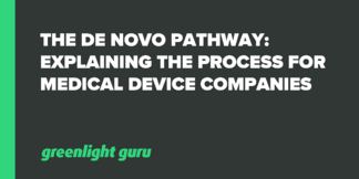 De Novo Pathway: Explaining the Process for Medical Device Companies - Featured Image