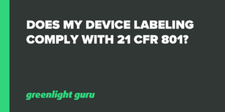 Does My Device Labeling Comply with 21 CFR 801? - Featured Image