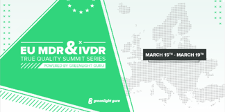 Greenlight Guru Announces True Quality Summit Series: EU MDR & IVDR - Featured Image