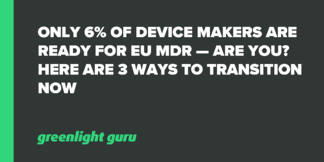 Only 6% of Device Makers Are Ready for EU MDR — Are You? Here are 3 Ways to Transition Now - Featured Image