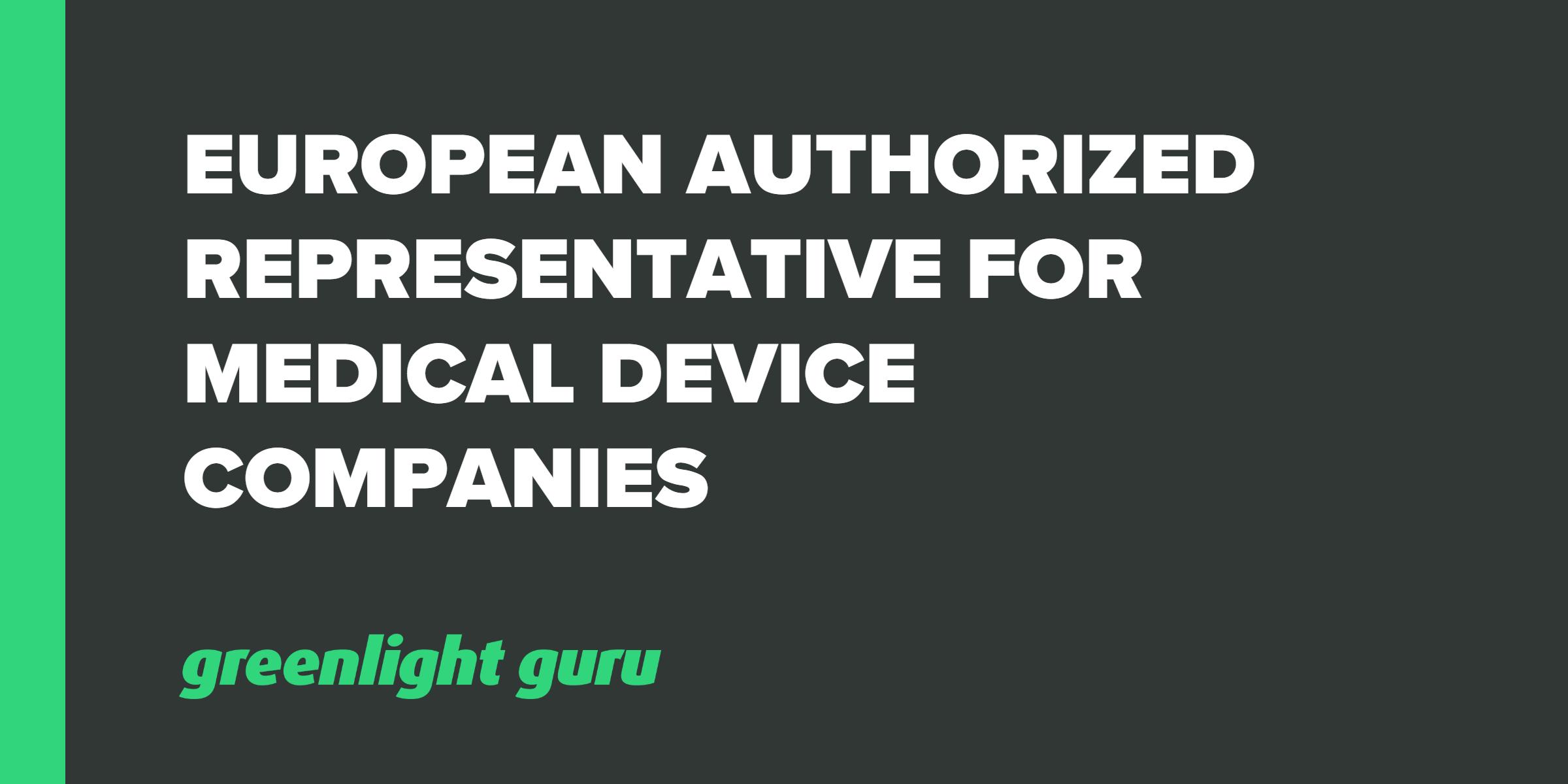 European Authorized Representative For Medical Device Companies