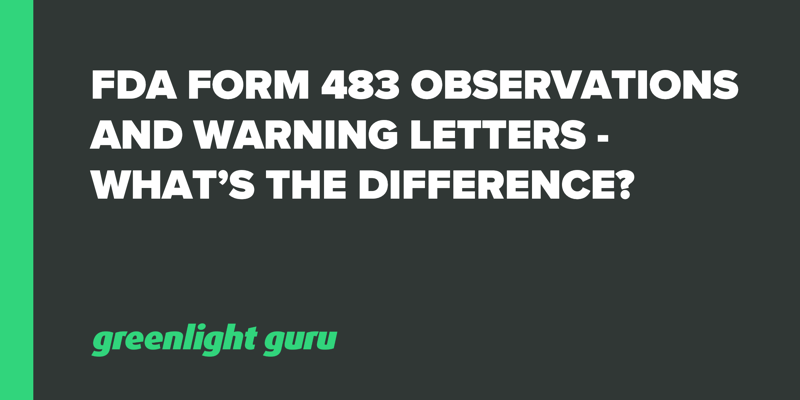 FDA 483 observations and warning letters difference copy