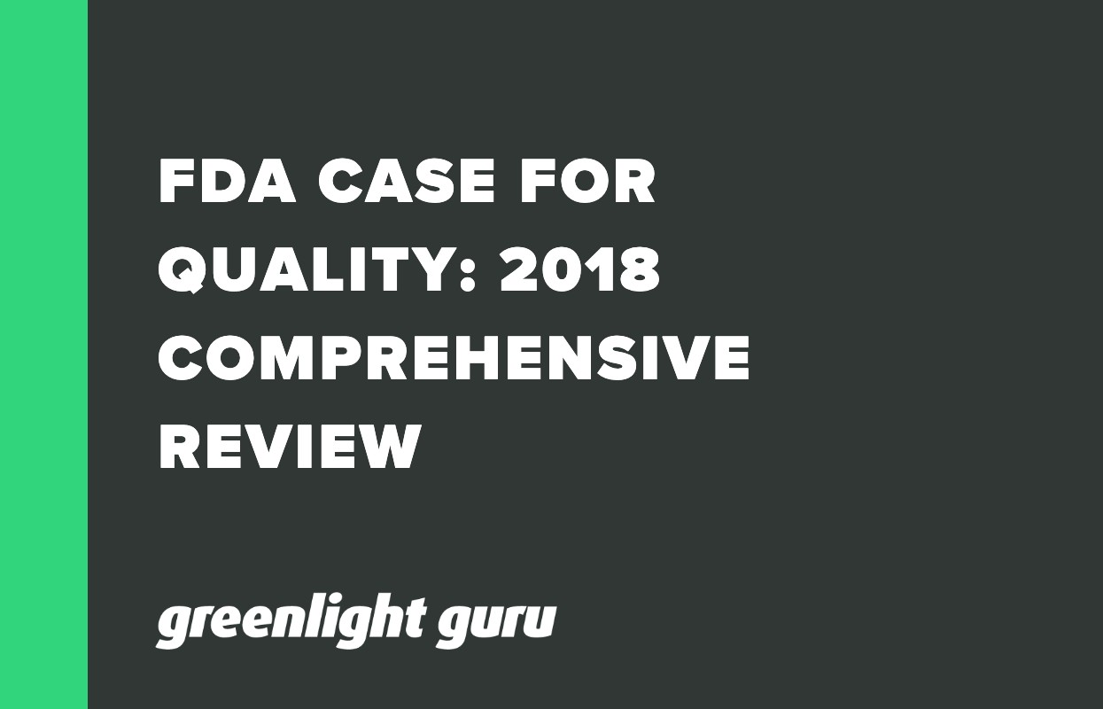 FDA CASE FOR QUALITY_ 2018 COMPREHENSIVE REVIEW