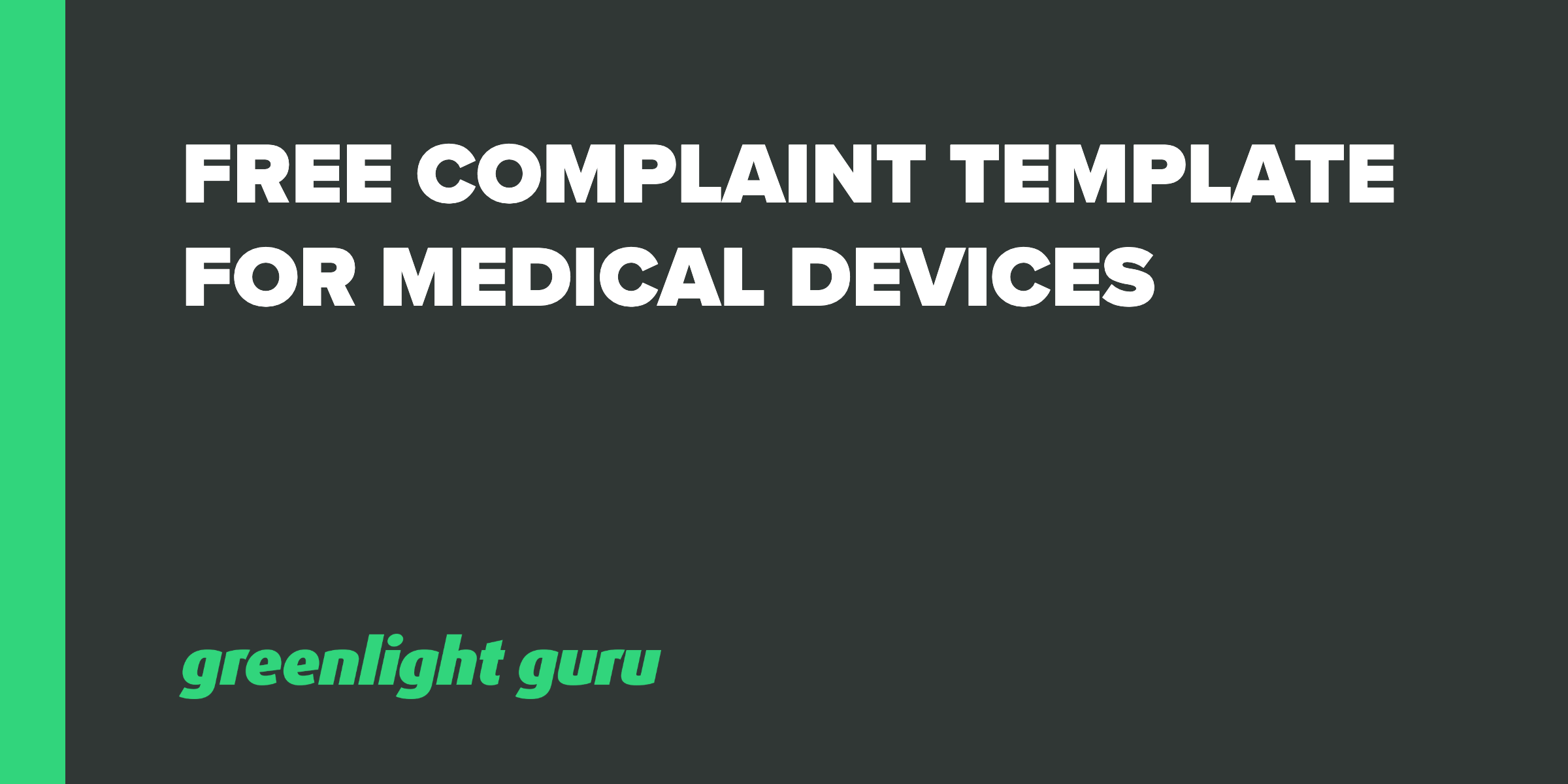 Free-Complaint-Template-Medical-Devices