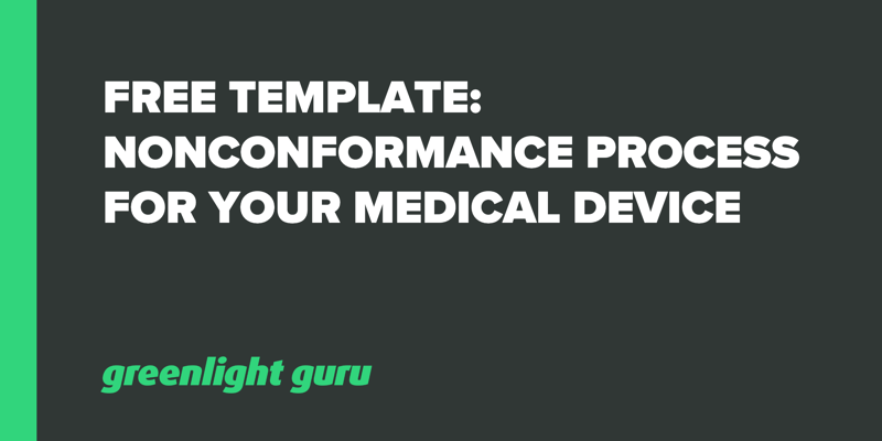 Free-Template-Nonconformance-Process-Medical Device