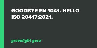 Goodbye EN 1041. Hello ISO 20417:2021. - Featured Image
