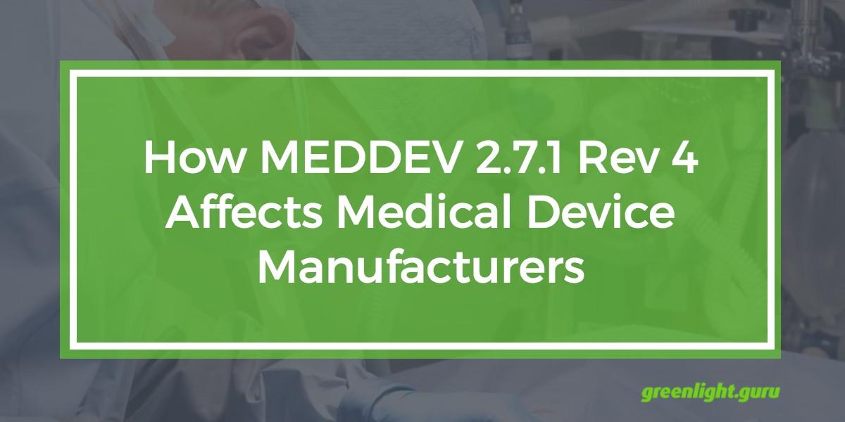 How MEDDEV 2.7.1 Rev 4 Affects Medical Device Manufacturers.jpg