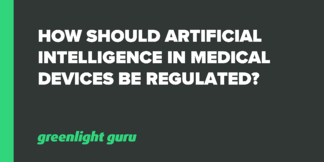 How Should Artificial Intelligence in Medical Devices be Regulated? - Featured Image