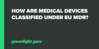 How are Medical Devices Classified under EU MDR? - Featured Image