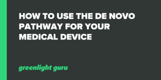 How to Use the De Novo Pathway for your Medical Device - Featured Image