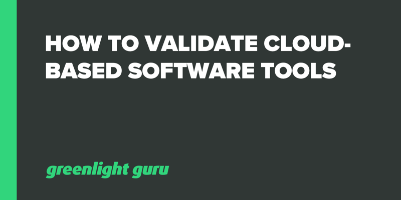 How to Validate Cloud-based Software Tools