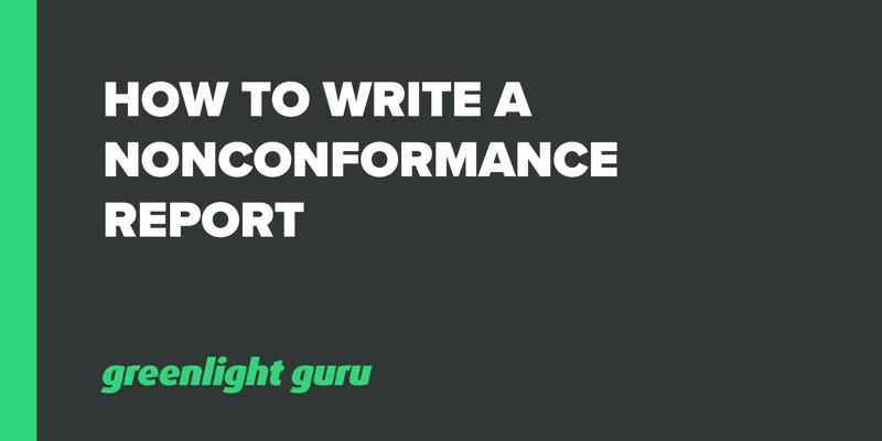 How to write a nonconformance report