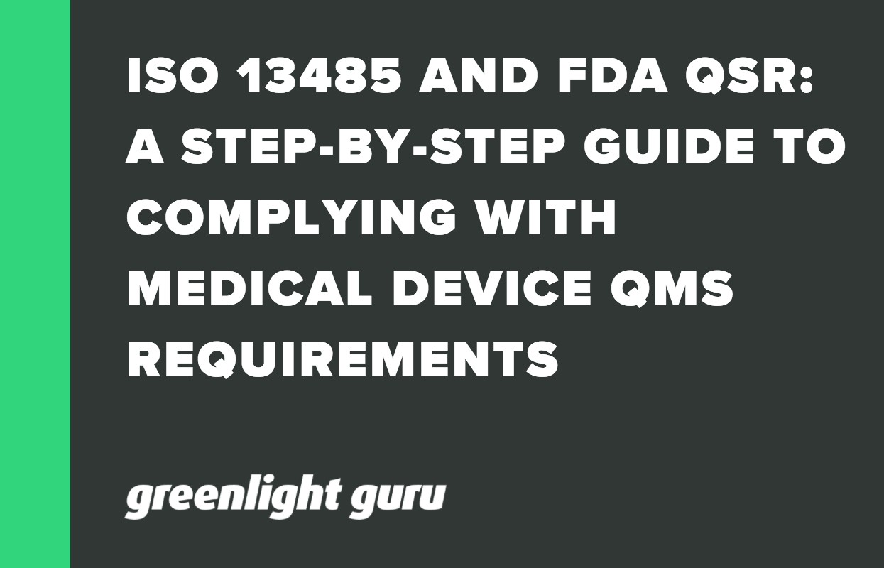 ISO 13485 AND FDA QSR_ A STEP-BY-STEP GUIDE TO COMPLYING WITH MEDICAL DEVICE QMS REQUIREMENTS (2)