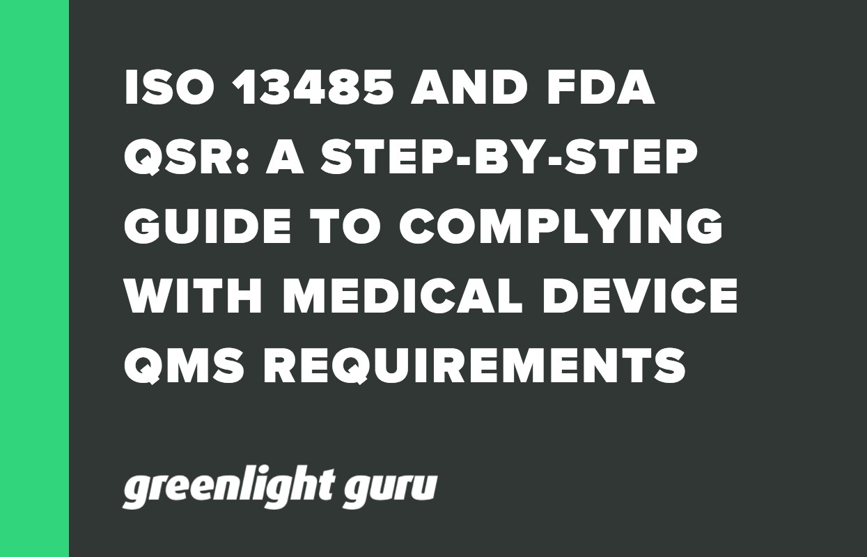 ISO 13485 AND FDA QSR_ A STEP-BY-STEP GUIDE TO COMPLYING WITH MEDICAL DEVICE QMS REQUIREMENTS (4)