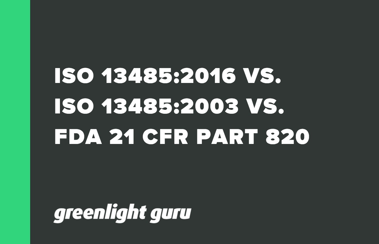 ISO 13485_2016 VS. ISO 13485_2003 VS. FDA 21 CFR PART 820_ COMPARING THE DIFFERENCES AND CHANGES